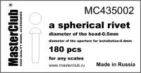 Сферическая заклепка, диаметр-0.5mm; диаметр отверстия для монтажа-0.4mm; 180 шт.